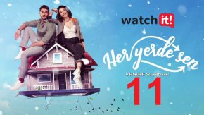 Her Yerde Sen 11 English Subtitles | You Are Everywhere