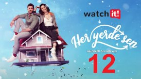Her Yerde Sen 12 English Subtitles | You Are Everywhere