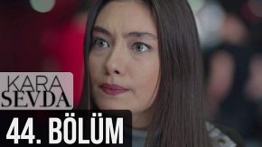 Kara Sevda 44 English Subtitles | Endless Love