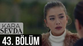Kara Sevda 43 English Subtitles | Endless Love