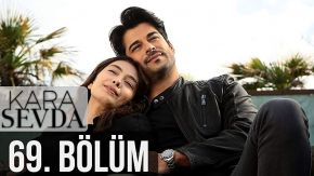 Kara Sevda 69 English Subtitles | Endless Love