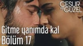 Cesur ve Guzel 17 English Subtitles | Brave and Beautiful