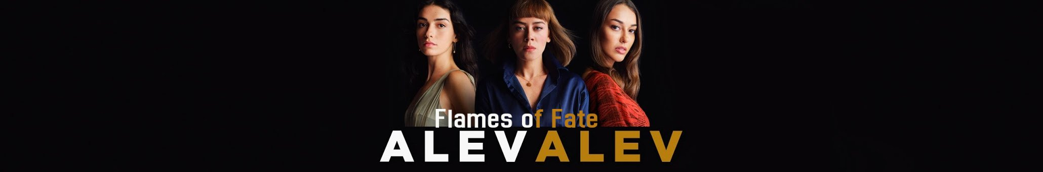 Alev Alev Season 1 English subtitles | Flames of Fate