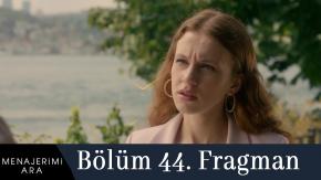 Menajerimi Ara episode 44 English Subtitles