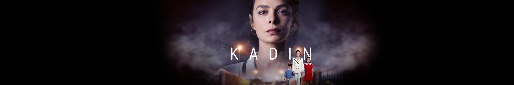 Kadin Season 1 English subtitles | Woman
